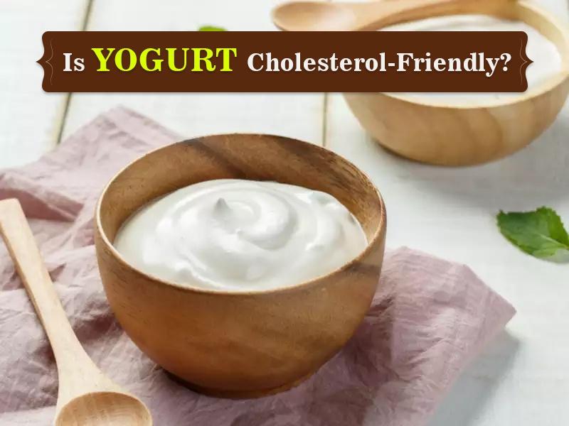 Is Yogurt Cholesterol-Friendly?